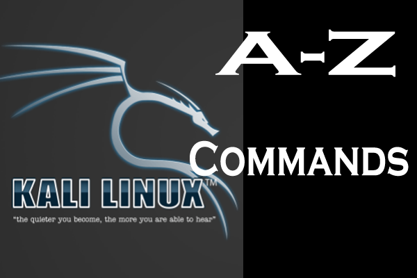 250+ A-Z Kali Linux Commands | PDF Download Included (2019 Edition)