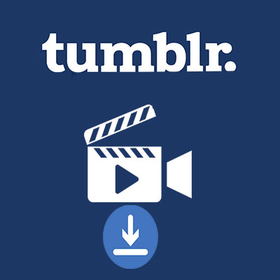 [4 Methods] How To Download Tumblr Videos On PC, Mobile