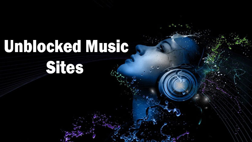 Listen To Unblocked Music Using 75+ Unblocked Music Sites In 2020